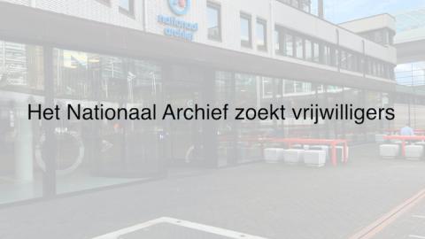 Nationaal Archief zoekt vrijwilligers voor digitaliseringsproject archief Arbeidsinzet